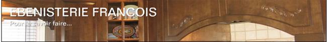 Ébénisterie Francois Cuisines et Salle de Bain en ligne