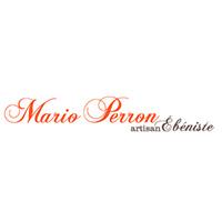 Mario Perron Artisan Ébéniste